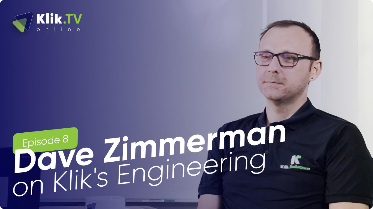 Dave Zimmerman on Kliks Engineering