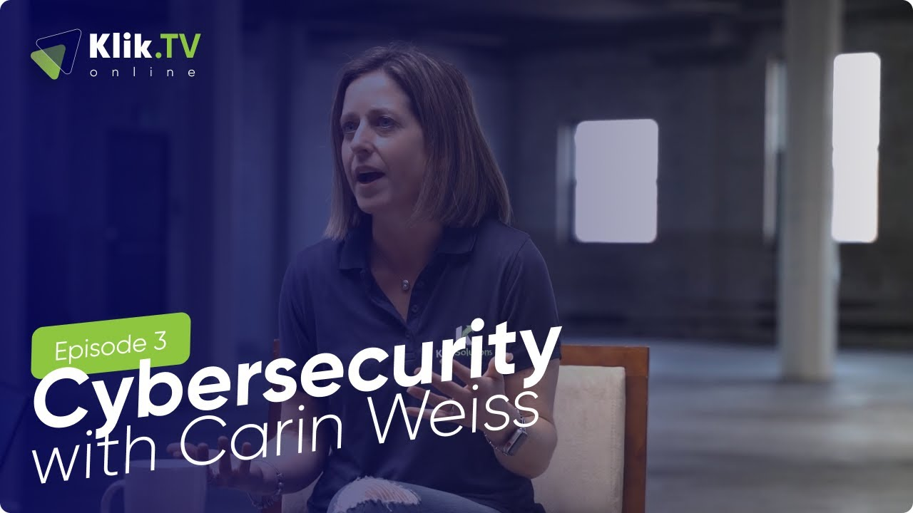 Klik TV Online: Cybersecurity with Carin Weiss