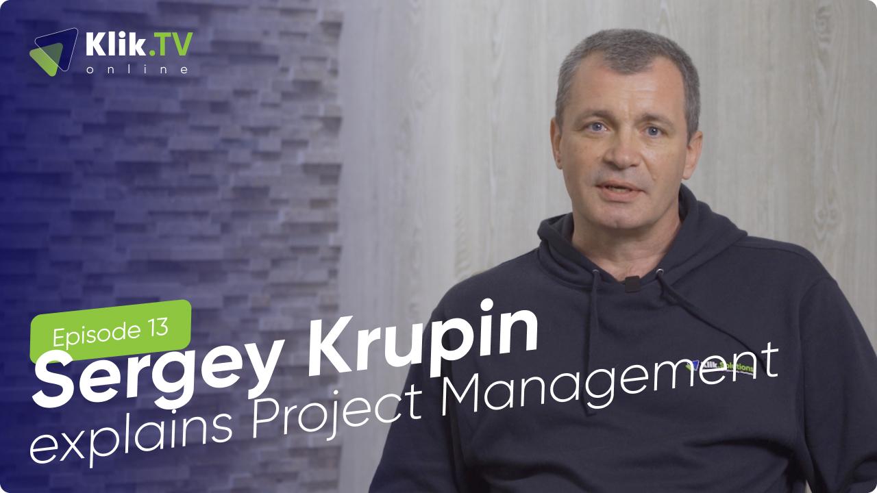 Klik TV: Sergey Krupin Explains Project Management