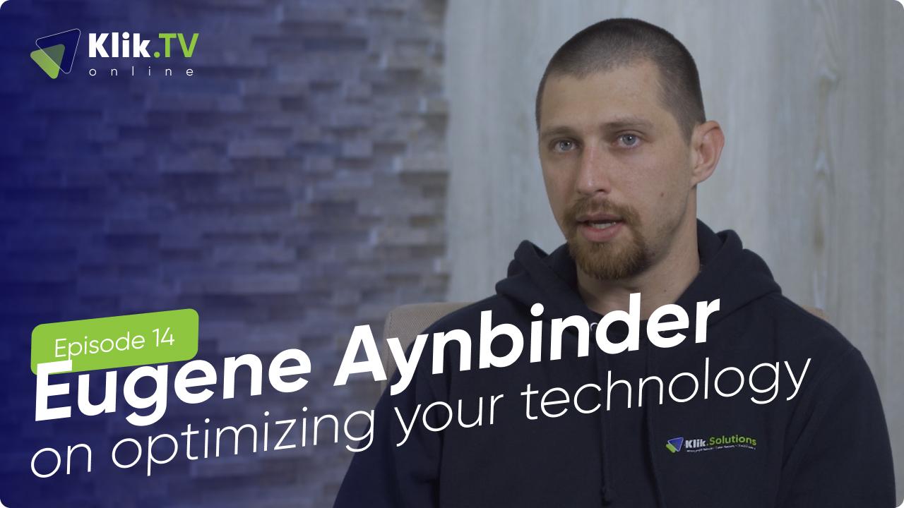 Optimizing your TechnologyOptimizing your Technology